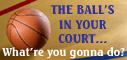 Women's Sports Foundation - Ball's in Your Court