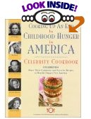 Cooking Up an End to Childhood Hunger in America - Celebities share their comments and favorite recipes to benefir Hunger Free America.