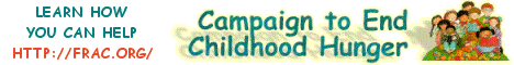 Learn more about the Campaign to End Childhood Hunger (Link opens new window off JOYWORKS site at the Food Research and Action Center web site)